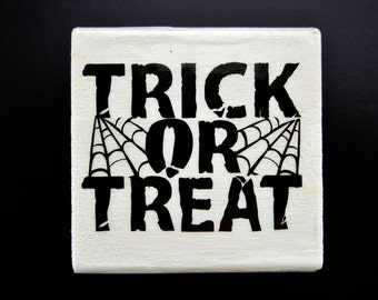 TRICK OR TREAT Wood Mount Rubber Stamp