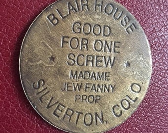 Vintage Antiqued Brass Brothel Token-Blair House- (Prices reflect 50% off special)