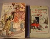 Vintage Dutch Books   Hans Brinker/ Silver Skates 1945   /The Little Dutch Tulip Girl 1929