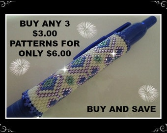 Special - BUY AND SAVE - Buy Any 3 Patterns at the value of 3.00 dollars for only 6 Dollars