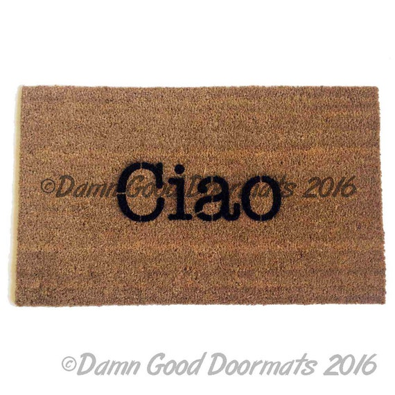 Ciao -Italian Hello/ Goodbye Welcome doormat