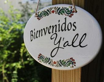 ceramic sign - Bienvenidos Y'all