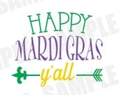 SVG DXF Commercial/Personal Use Happy Mardi Gras Y'all Parade Carnival Silhouette Cameo