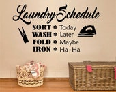 Funny Laundry Room Schedule Quote, Vinyl Wall Lettering, Vinyl Decals, Wall Quotes, Vinyl Letters, Wall Words, Laundry Room Lettering