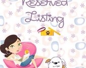Reserved listing for Holly