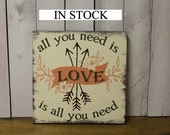 Valentine Sign/All You Need is LOVE/LOVE is all you Need/Arrow/Arrow Sign/Valentine Decor/Holiday Decor/Wood Sign/Pink/Brown/Green