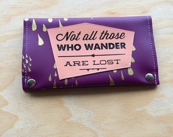 Not All Those who Wander are Lost vegan travel wallet