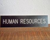 Vintage Human Resources Door Sign