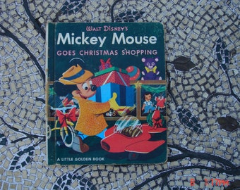 Walt Disney's Mickey Mouse goes Christmas Shopping - a Little Golden Book