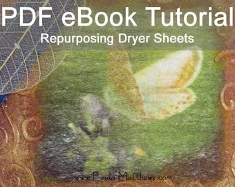 Repurposing Dryer Sheets eBook Tutorial - Instant Download