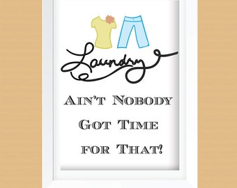 Funny Laundry Room Art Print - Printable - Laundry Room Decor - Lime Green Shirt and Blue Pants - Instant Download - 8x10 and 11x14