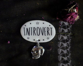 Introvert pin,goth, skull pin. brooch, grunge, magic, magical, spooky,witchy, witch, Brooch, soft grunge, tumblr,90s
