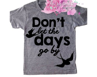 Don't Let The Days Go By Tee, Trendy Toddler Tee, Hipster Kid, Days Go By, Sparrow, Kids