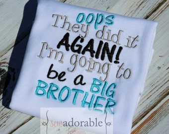 Oops They Did it Again I'm Going to be a Big Brother Shirt or Bodysuit. Aqua Grey and Black. Pregnancy Announcement. Ships in 5 days or less