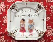 You and Are Are Two Of A Kind Fox and Bunny Vintage Illustrated Valentines Day Plate