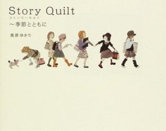 STORY QUILT  Apiquetd, and Quiltied  picture Book Japanese Craft Book Japanese