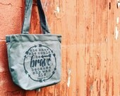 she knew she could be brave because she was His arrow Isaiah 43:1 tote bag
