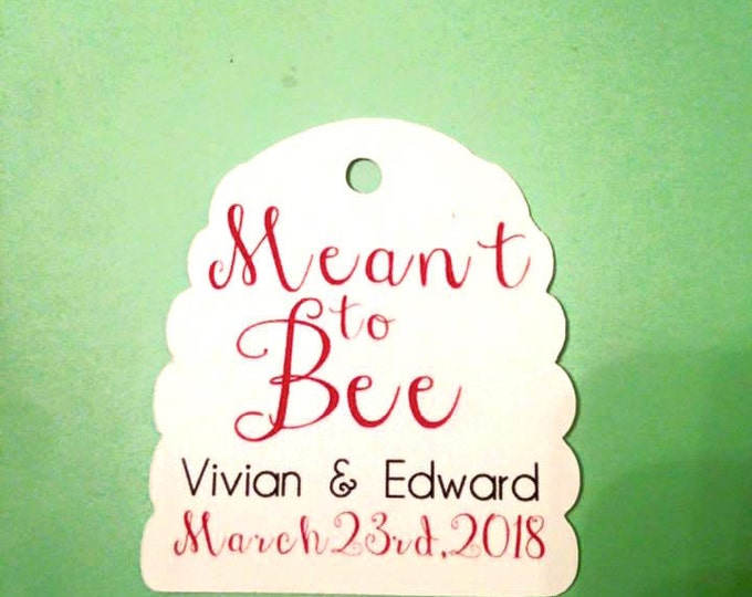 """Custom """"meant to be"""" Beehive shape tags, honey, set of 12. Meant to Bee design, beehive shape die cut with names and date. honey jar favors"""