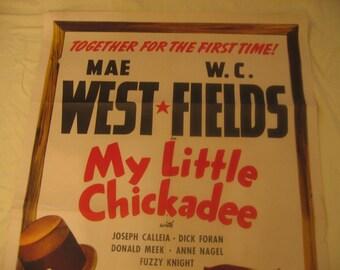 My Little Chickadee 1940 Original US 1 Sheet