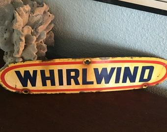 Enamel WHIRLWIND sign