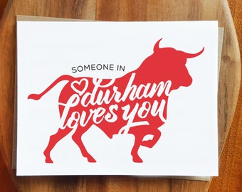 Durham Love Card - North Carolina Greeting - Bull Durham - Valentines Day