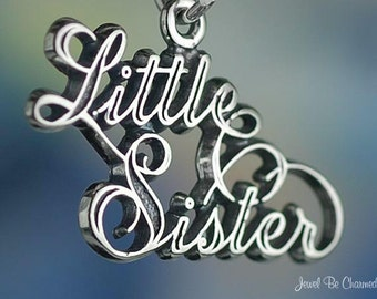 Sterling Silver Little Sister Charm Family Relative Sisters Solid .925