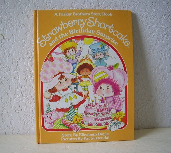 Book: Strawberry Shortcake And The Birthday Surprise