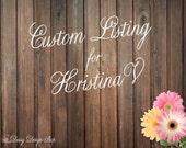 Custom Listing for Kristina V