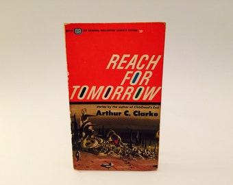 Vintage Sci Fi Book Reach for Tomorrow by Arthur C. Clark 1963 Paperback Anthology