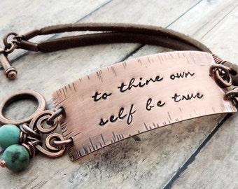 To Thine Own Self Be True Bracelet -Shakespeare Quote - Copper and Leather Boho Bracelet