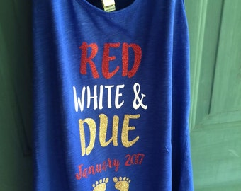 Red white and Due pregnancy announcement tank top