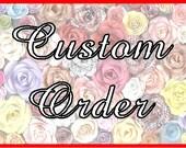 custom order for Toni