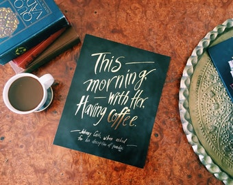 SURPRISE SALE Gold Foil Coffee Print, Johnny Cash, Coffee, Mornings, Love, Paradise, Typography, Chalkboard, Hand Lettered 11x14