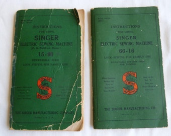 Two Singer Sewing Machine Instruction Booklets for Machines 15-91 and 66-16 - c. 1941 and 1952 - F