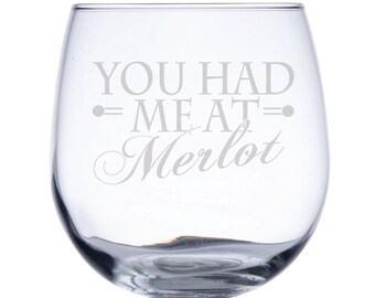 Stemless Red Wine Glass-17 oz.-7772 You had me at Merlot