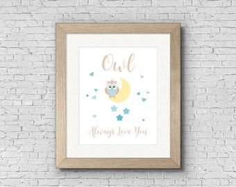 INSTANT DOWNLOAD - Owl Nursery Print - Owl Always Love You, Owl Print, Nursery Print, Heart Print, Baby Boy Print, Boy Nursery Print