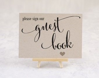 Please Sign Our Guest Book Sign, Reception Decoration, Wedding Guest Book Sign, Party Sign, Shower Decor - Size 5 x 7 (CAN - SIGN)