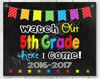 Watch Out 5th Grade Chalkboard sign, Instant Download, 1st day of school sign, First Day of School, Teacher Printable, Back to school 8x10