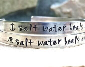 Salt Water Heals Everything Bracelet, Mother's Day, Personalized Cuff, Beach Bracelet, Ocean Bracelet, Hand Stamped Cuffs, natashaaloha
