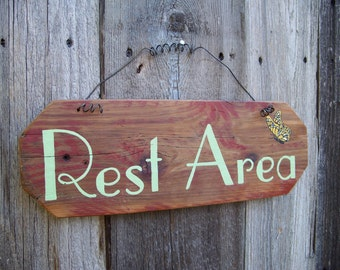Rest Area Garden Sign, Garden Decor, Hand Painted Sign, Home Decor Rest Area