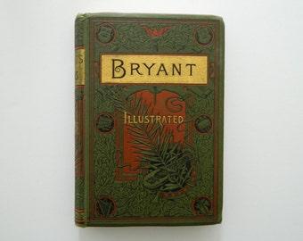 Bryant's Poems. rare antique victorian illustrated book. circa 1895.
