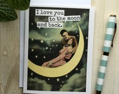 Card #78B - I Love You To The Moon and Back - Blank Inside Valentine Love Greeting