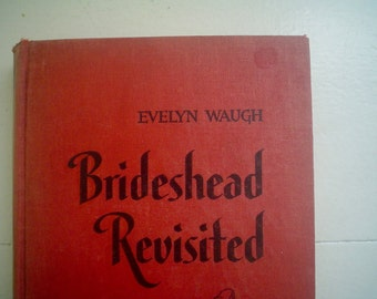 Brideshead Revisted by Evelyn Waugh 1945 Edition WWII Novel