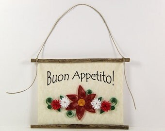 Buon Appetito, Paper Quilled Italian Kitchen Sign, 3D Paper Quilled Banner, Red White Green Decor, Italy Gift, Have a Good Meal Kitchen Art