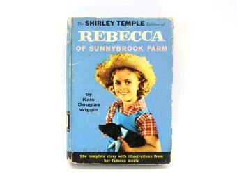 Vintage 1st Edition 'Rebecca of Sunnybrook Farm' Book Shirley Temple (E2809)