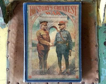 History's Greatest War A Pictorial Narrative Antique Book 1919 1st Edition