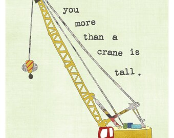 Construction Equipment Wall Art for Boy, Nursery Wall Art, Construction Art, Crane, I love you more than a crane is tall, Nursery, Lily Cole