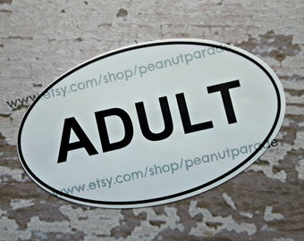 "Funny ""Adult"" Bumper Sticker"