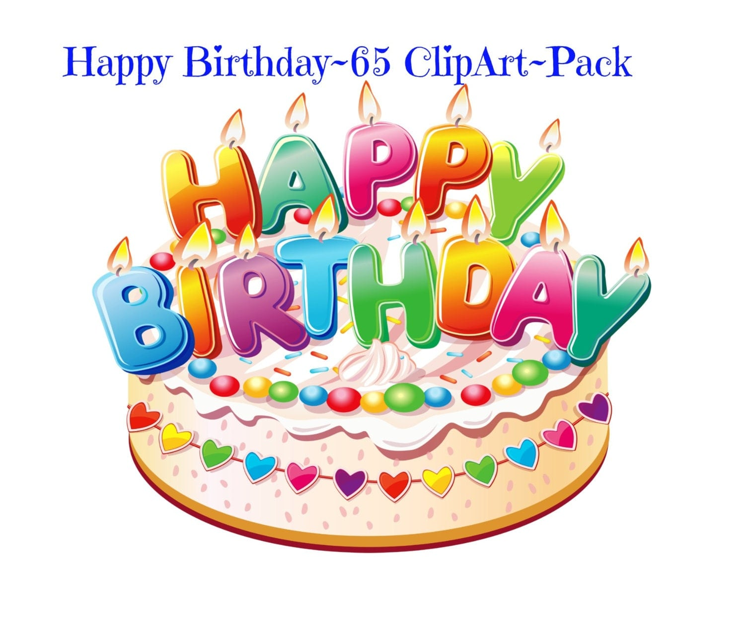 Happy Birthday Clipart 65 pack Cliparts Large