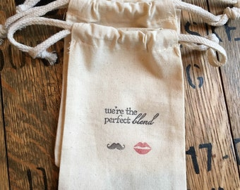 We're The Perfect Blend Muslin Bags / 4 x 6 /  Perfect for Coffee Wedding Favors /